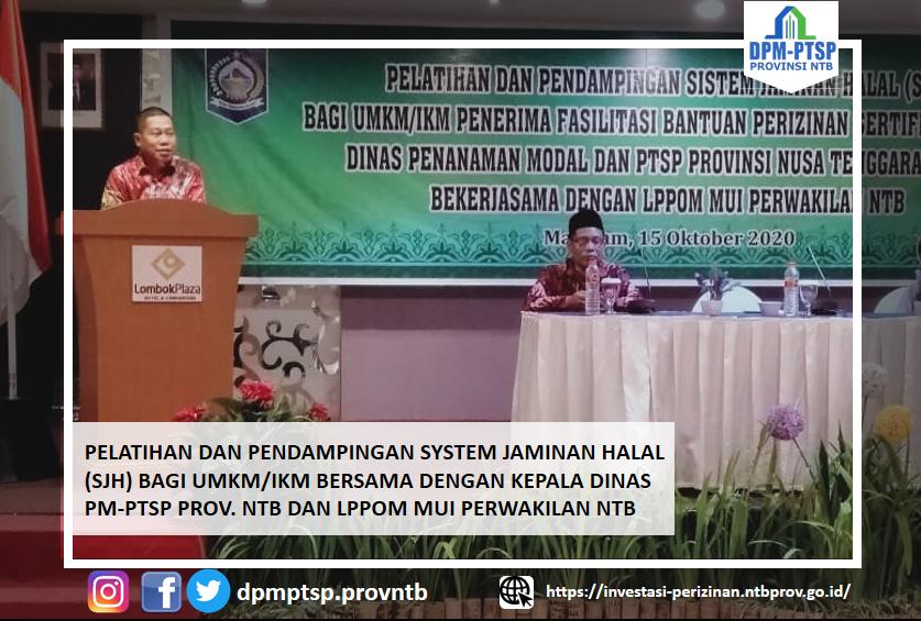 "Kadis PM PTSP NTB Membuka acara "" Pelatihan dan Pendampingan Sistem Jaminan Halal (SJH)"" bagi UMKM/IKM"