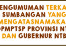 Diinformasikan Kepada Semua Masyarakat atau Perusahaan Agar Tidak Melayani Segala Bentuk Permintaan Sumbangan atau Dana Dalam Bentuk Apapun yang Mengatasnamakan DPMPTSP Provinsi NTB dan Gubernur NTB