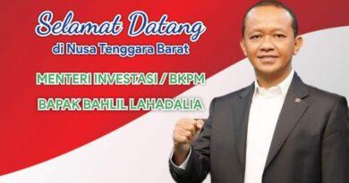Selamat Datang di Nusa Tenggara Barat Menteri Investasi / BKPM Bapak Bahlil Lahadali